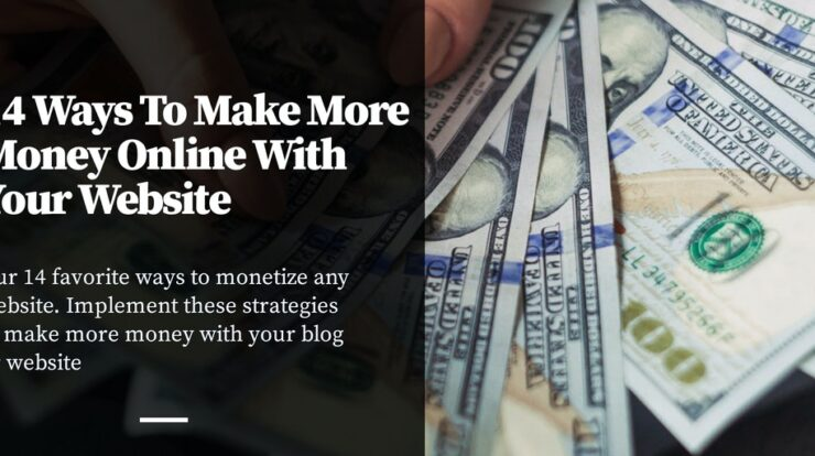 14 Ways To Make More Money Online With Your Website