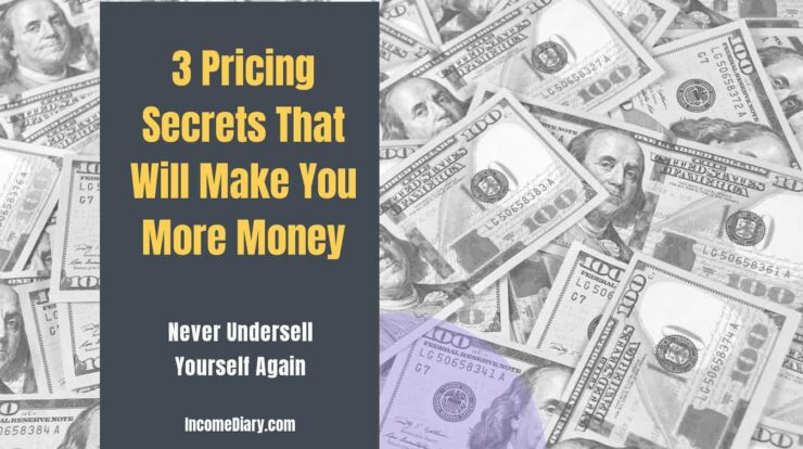 3 Pricing Secrets That Will Make You More Money1