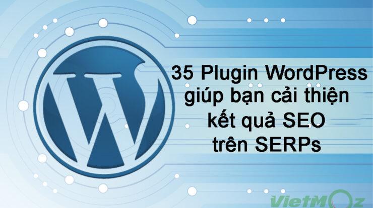 35 plugin wordpress giup cai thien ket qua seo tren serps