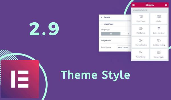Elementor 2 9 theme style