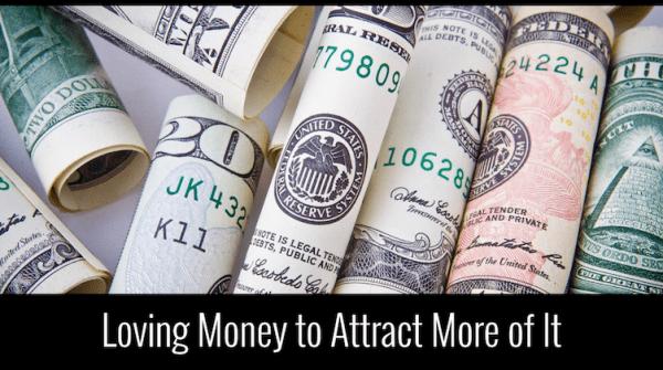 Yêu tiền để thu hút nhiều tiền hơn